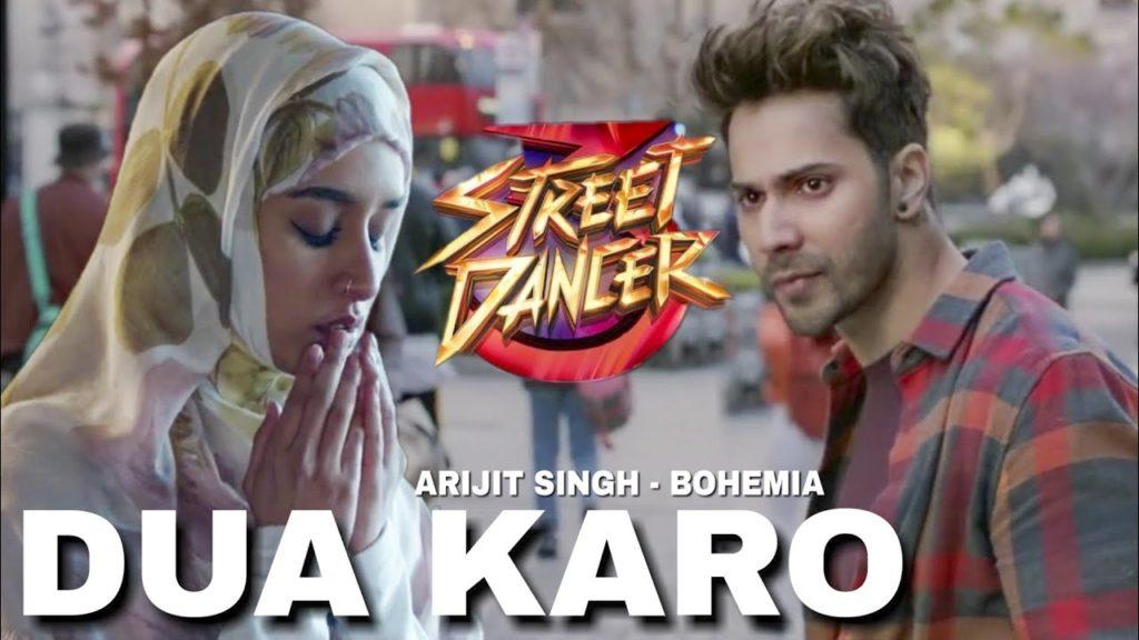 Dua Karo Song Arijit Singh Street Dancer 3D
