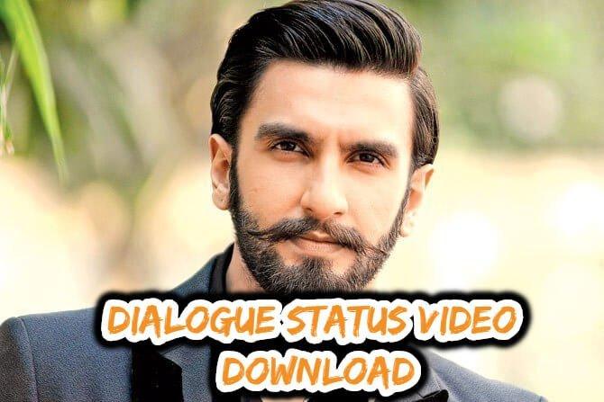 Dialogue Status Video Download