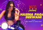 Hasina Pagal Deewani Song Indoo Ki Jawani Status Video Download