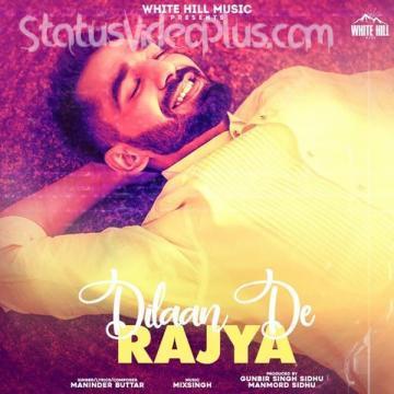 Dilaan De Rajya Song Maninder Buttar Download